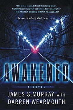 Awakened: A Novel