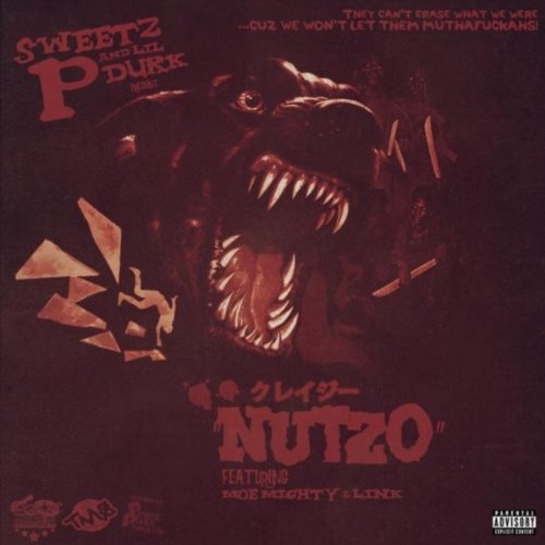 Nutzo (feat. Lil Durk, M.O.E. Mighty & Link) [Explicit]