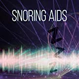 Snoring Aids – New Age Music for Stop Snoring, Quiet and Peaceful Night, Deep Sleep, Bedtime Music, Lullaby, Sweet Dreams, Sleep Aids, Snoring Remedies, Insomnia Cures