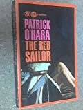 Front cover for the book THE RED SAILOR by Patrick O'Hara