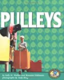 Pulleys, Sally M. Walker and Roseann Feldmann, 0822522209