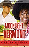 Moonlight in Vermont (Modern Mail Order Brides Book 11) - Kindle edition by Gaines, Olivia, Blackwell, Teri. Literature & Fiction Kindle eBooks @ Amazon.com.