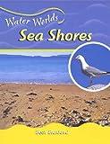 Sea Shores, Beth Blaxland and Australian Museum Staff, 0791065685