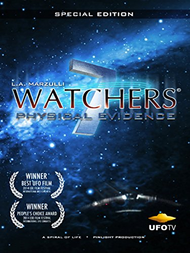 Watchers 7 - The Physical Evidence