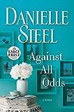 Against All Odds: A Novel (Random House Large Print)