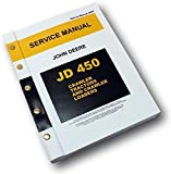 John Deere 450 Crawler Tractor Dozer Loader Service Manual Repair Shop Technical