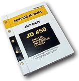 John Deere 450 Crawler Tractor Dozer Loader Service Manual Repair Shop Technical
