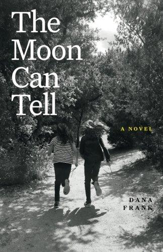 The Moon Can Tell: A Novel