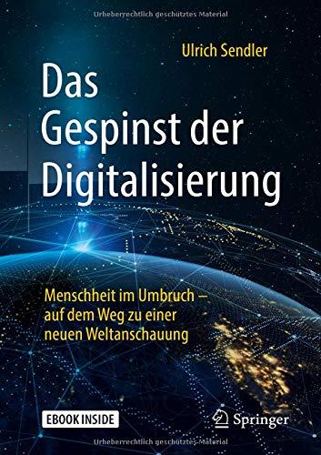 Das Gespinst der Digitalisierung: Menschheit im Umbruch – auf dem Weg zu einer neuen Weltanschauung (German Edition)-cover