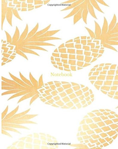 Download Notebook: Gold Yellow Pineapple Pattern White Background College Ruled Composition Notebook Journal (Notebooks) Text fb2 ebook