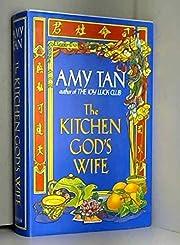 Kitchen Gods Wife de A. Tan