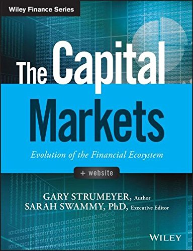 The Capital Markets  Evolution Of The Financial Ecosystem  Wiley Finance