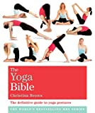 """The Yoga Bible - The Definitive Guide to Yoga Postures (Godsfield Bible Series)"" av Christina Brown"