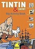 The Tintin & Snowy Big Activity Book