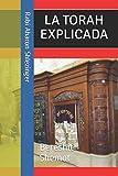 La Torah Explicada (Spanish Edition)