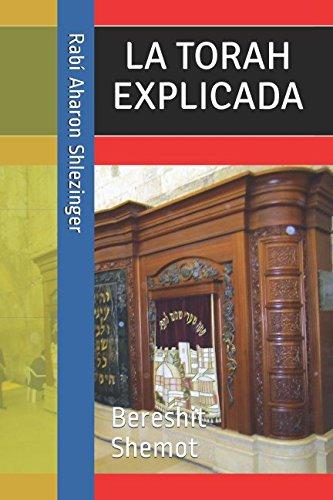 La Torah Explicada (Spanish Edition) [Shlezinger, Rabi Aharon] (Tapa Blanda)