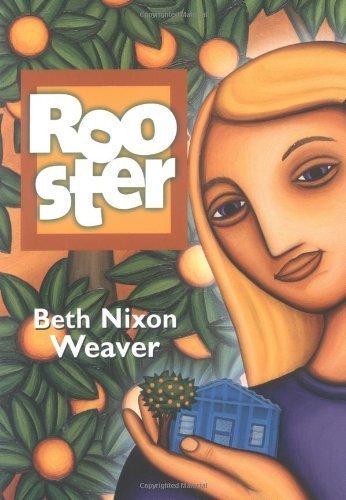 Rooster by Elizabeth Nixon Weaver (2005-01-04) ebook