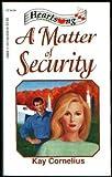 A Matter of Security, Kay Cornelius, 1557486999