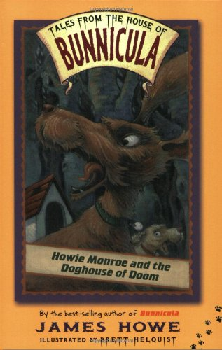 Howie Monroe Doghouse Tales Bunnicula