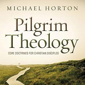 Pilgrim Theology Audiobook