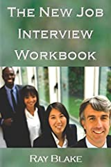The New Job Interview Workbook: Turning your opportunity into a job offer