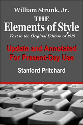 The elements of style annotated and updated for present day use the elements of style annotated and updated for present day use kindle edition fandeluxe Choice Image