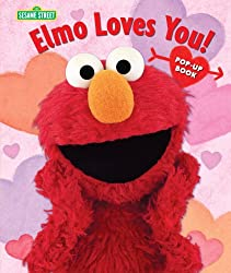 Elmo Loves You!: The Pop-Up (Sesame Street Books)