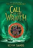 Call of the Wraith (The Blackthorn Key)