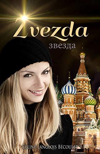Zvezda (French Edition)