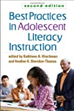 img - for Best Practices in Adolescent Literacy Instruction, Second Edition (Solving Problems in the Teaching of Literacy) book / textbook / text book