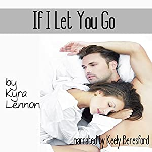 If I Let You Go Audiobook