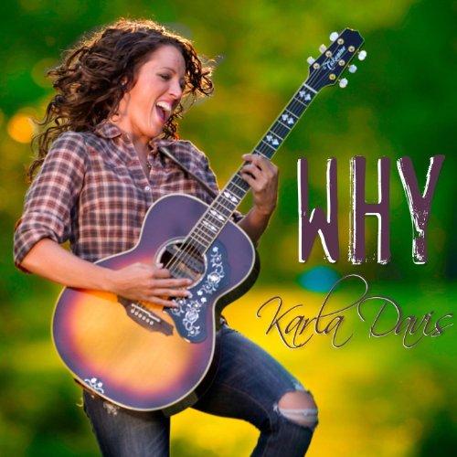 Amazon.com: Why - Single: Karla Davis: MP3 Downloads