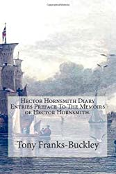 Hector Hornsmith Diary Entries Preface To The Memoirs of Hector Hornsmith: The Hector Hornsmith Chronicles: 1