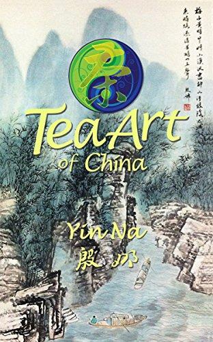 Tea Art of China by Yin Na