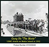 Gung Ho! The Movie; WW2 The attack of Makan Island by USMC Marices 1942 old films DVD