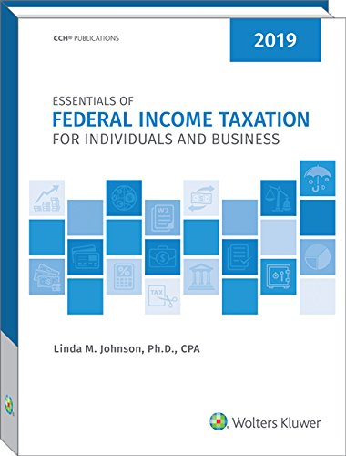 Essentials of Federal Income Taxation for Individuals and Business (2019) -  Linda M. Johnson, Paperback
