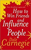 Penguin How to Win Friends and Influence People by Dale Carnegie, Author, Paperback 2018