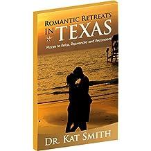 Romantic Retreats in Texas