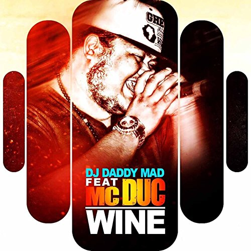 Wine  Feat  Mc Duc