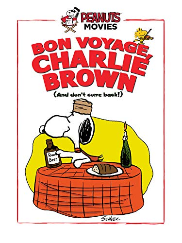 Bon Voyage Charlie Brown (And Don't Come Back) -