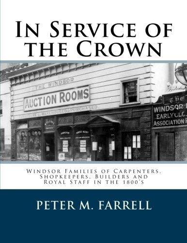 In Service of the Crown: Modern Windsor's Founding Families