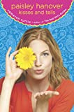 Paisley Hanover Kisses and Tells, Cameron Tuttle, 0803732872