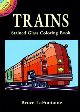 Trains Stained Glass Coloring Book (Dover Stained Glass Coloring Book)