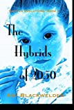 The Hybrids Of 2050, Ami Blackwelder, 1456344331