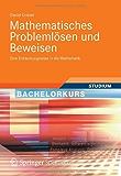 Mathematisches Problemlösen und Beweisen (Bachelorkurs Mathematik)