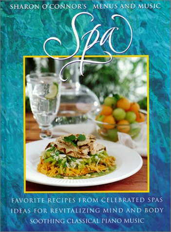 Spa (Menus and Music) (Sharon O'Connor's Menus and Music) by Sharon O'Connors