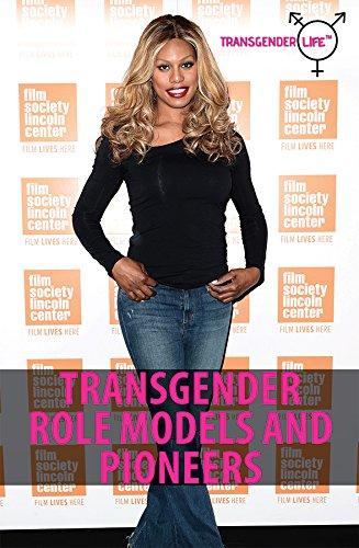 Read Online Transgender Role Models and Pioneers (Transgender Life) ebook