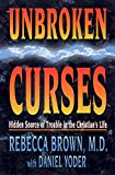 img - for Unbroken Curses: Hidden Source of Trouble in the Christian's Life book / textbook / text book