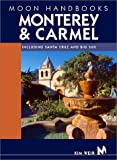 Front cover for the book Moon Handbooks Monterey & Carmel by Kim Weir
