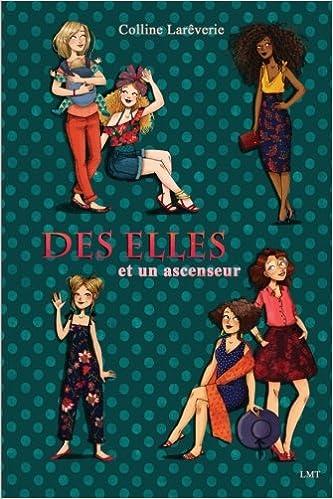 Lareverie Colline - Des Elles et un ascenseur sur Bookys